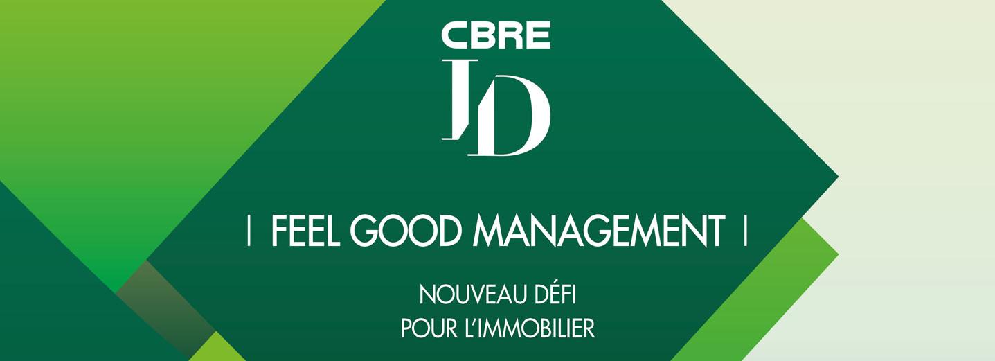 Feel Good management nouveau défi pour l'immobilier
