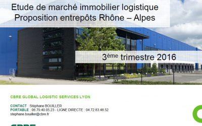 Marché logistique en région Rhône Alpes au 3ème trimestre 2016