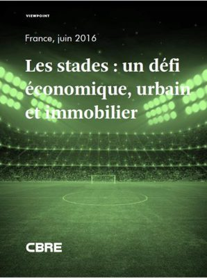 Euro 2016 : CBRE analyse les 10 stades qui accueillent la compétition