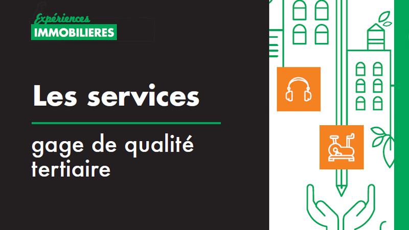 Les services, gage de qualité tertiaire